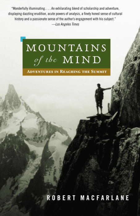 Mountains of the Mind By Macfarlane, Robert
