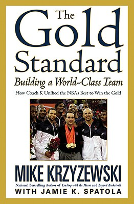 The Gold Standard By Krzyzewski, Mike/ Spatola, Jamie K. (CON)